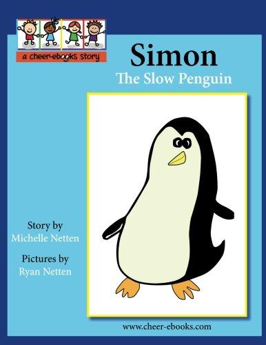 Read Online Simon the Slow Penguin pdf