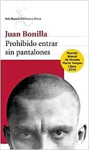 Amazon.com: Prohibido entrar sin pantalones (Seix Barral Biblioteca