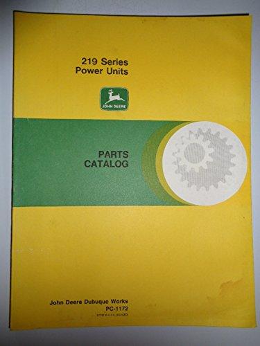 (John Deere 219 Series Power Units / Engines Parts Catalog Book Manual PC1172)