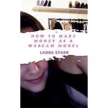 How to Make Money as a Webcam Model