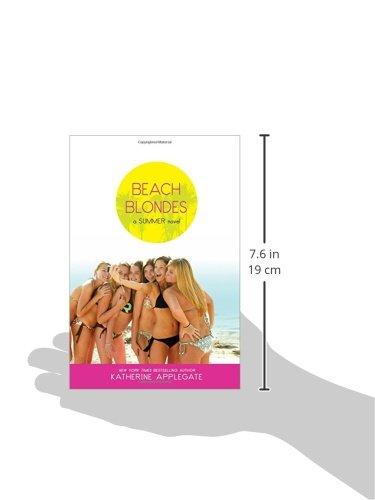 Beach Blondes June Dreams Julys Promise August Magic Summer 1 3 By Katherine Applegate