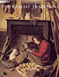 The Realist Tradition, Gabriel P. Weisberg, 0910386609