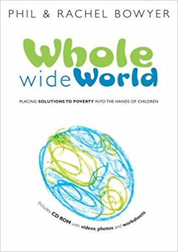 The Whole Wide World: Placing Solutions to Poverty into the Hands ...