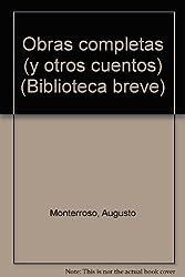 Obras completas (y otros cuentos) (Biblioteca breve) (Spanish Edition)