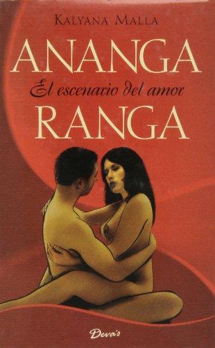 Ananga Ranga - El Escenario del Amor (Spanish Edition)