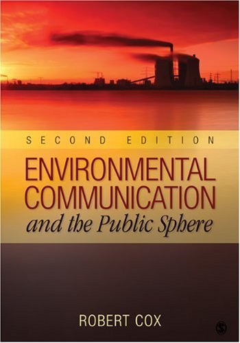 Environmental Communication and the Public Sphere by Brand: Sage Publications, Inc