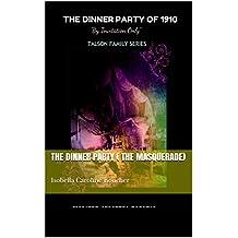 The Dinner Party ( The Masquerade): Isobella Caroline Boucher