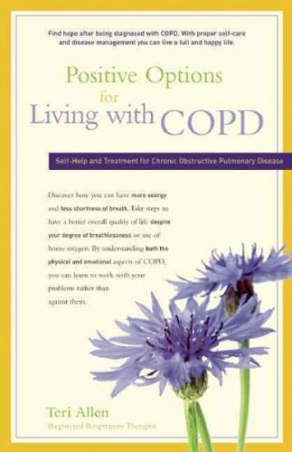 Positive Options For Living With Copd Self Help And Treatment For Chronic Obstructive Pulmonary Disease  Positive Options For Health  Positive Options For Living With Copd