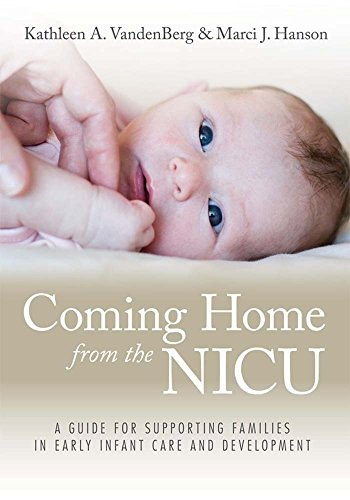 Coming Home from the NICU: A Guide for Supporting Families in Early Infant Care and Development