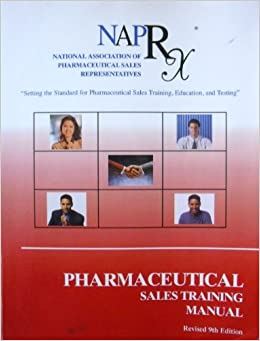 Pharmaceutical Sales Training Manual: Setting the Standard for ...