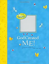 God Created Me! (Little Blessings)