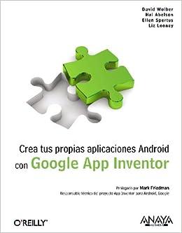 Libro Epub Gratis Crea Tus Propias Aplicaciones Android Con Google App Inventor