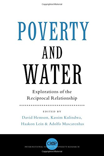 Poverty and Water: Explorations of the Reciprocal Relationship (International Studies in Poverty Research)