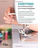 You and Your Sewing Machine: A Sewist's Guide