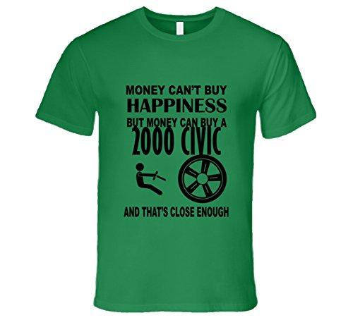 Money Cant Buy Happiness But It Can Buy A 2000 Honda Civic T Shirt XL Irish Green (1998 Honda Civic Ex Exhaust System Diagram)