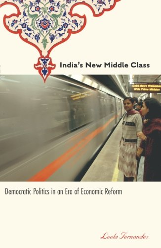 India's New Middle Class: Democratic Politics in an Era of Economic Reform