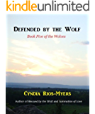 Defended by the Wolf - Book Five of the Wolves