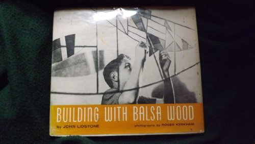 Building Balsa Wood - Building with Balsa Wood
