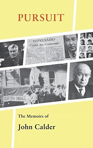 Pursuit: The Memoirs of John Calder ebook