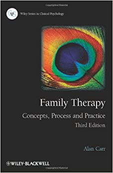 Family Therapy - Concepts, Process and Practice 3E (Wiley Series in Clinical Psychology)