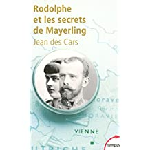 Rodolphe et les secrets de Mayerling (TEMPUS t. 175) (French Edition)