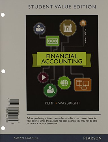 Financial Accounting, Student Value Edition Plus NEW MyAccountingLab with Pearson eText — Access Card Package (3rd Edition)