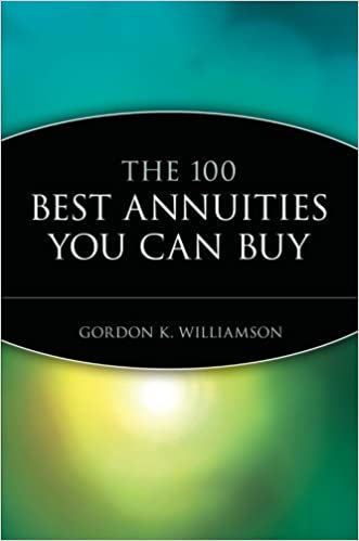 Book The 100 Best Annuities You Can Buy by Williamson, Gordon K. (May 8, 1995)
