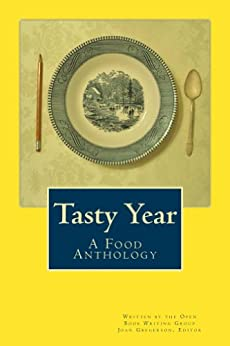 Tasty Year by [Gregerson, Joan, Mahoney, Carol, Gregerson, Gail, Magnie, Gerry, Hutchinson, Lisa, Thomas, Michael, Gregerson, Molly, Mahoney, Sean]