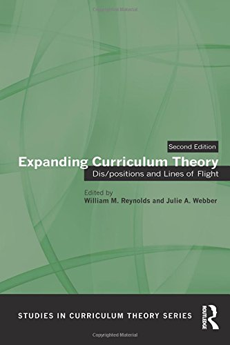 Expanding Curriculum Theory: Dis/positions and Lines of Flight (Studies in Curriculum Theory Series)