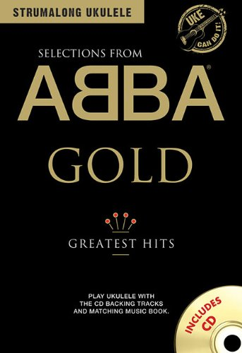 - ABBA Gold - Greatest Hits (Strumalong Ukulele)