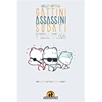 Gattini assassini sudati