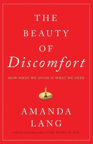 Beauty of Discomfort, The Amanda Lang