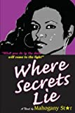 img - for Where Secrets Lie (Volume 1) book / textbook / text book
