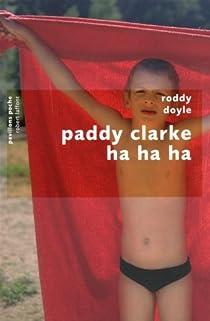 Paddy Clarke Ha Ha Ha par Doyle