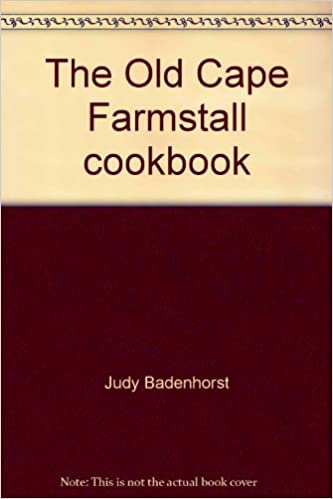 Téléchargement des manuels scolaires pdf The Old Cape Farmstall cookbook iBook by Judy Badenhorst