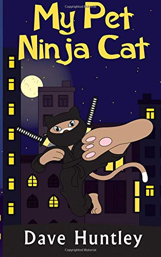 Amazon.com: My Pet Ninja Cat (A Childrens Adventure Story ...