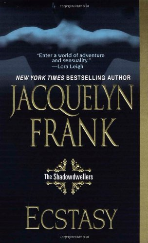 Download By Jacquelyn Frank Ecstasy: The Shadowdwellers [Mass Market Paperback] PDF