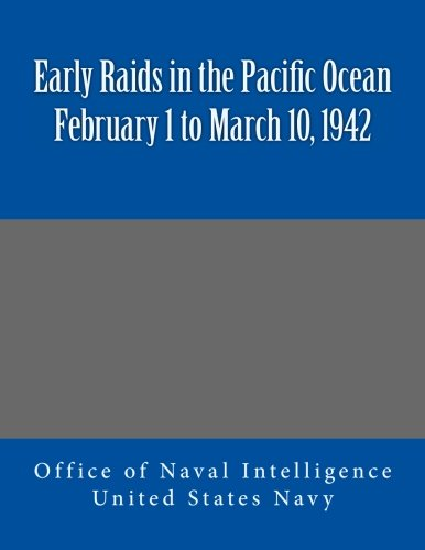 Marshall Islands Pacific Ocean - Early Raids in the Pacific Ocean February 1 to March 10, 1942