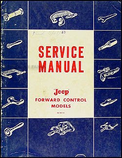 1957-1960 Jeep FC 150-170 Repair Shop Manual Original