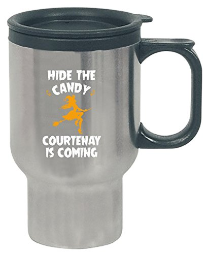 Hide The Candy Courtenay Is Coming Halloween Gift - Travel Mug for $<!--$19.99-->