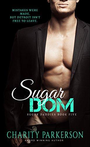 Sugar Dom (Sugar Daddies Book - Daddys Shadow
