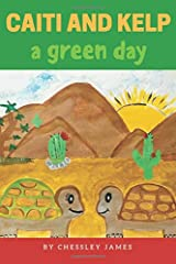 Caiti and Kelp: A Green Day Paperback