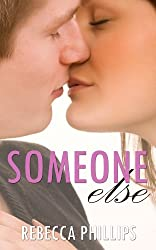 Someone Else (Just You Series Book 2)