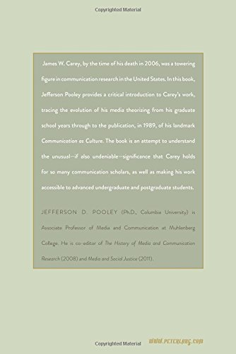 James W. Carey and Communication Research: Reputation at the University's Margins by Peter Lang Inc., International Academic Publishers