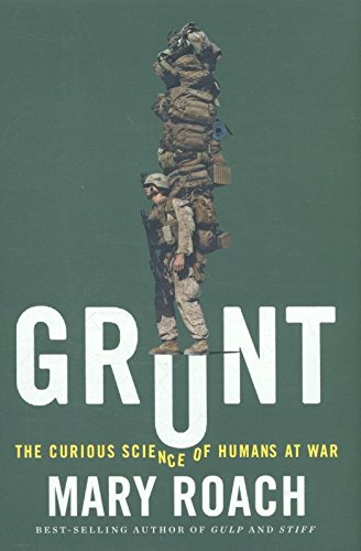 393245446 - Grunt: The Curious Science of Humans at War