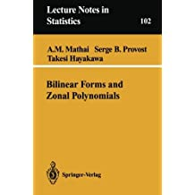 Bilinear Forms and Zonal Polynomials (Lecture Notes in Statistics)