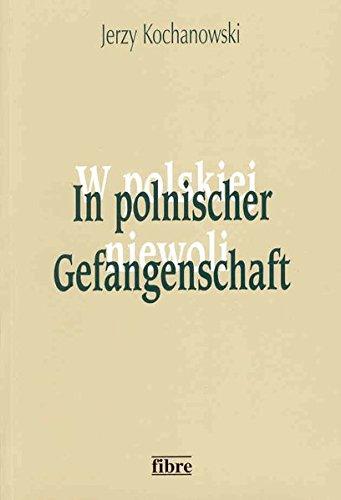 in-polnischer-gefangenschaft-deutsche-kriegsgefangene-in-polen-1945-1950-klio-in-polen
