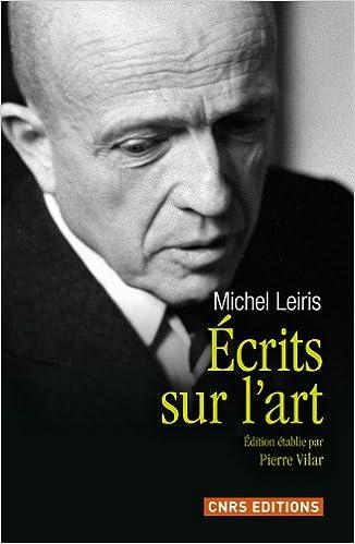 Michel Leiris - L'Age d'Homme + Écrits sur l'Art