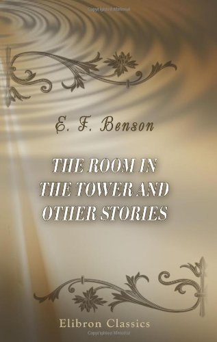 The Room in the Tower and Other Stories