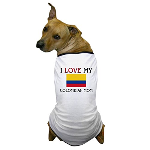 CafePress - I Love My Colombian Mom Dog T-Shirt - Dog T-Shirt, Pet Clothing, Funny Dog Costume